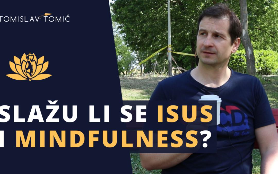 Slažu li se Isus i Mindfulness meditacija?